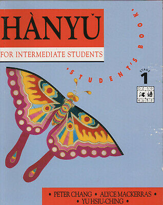 Hanyu for Intermediate Students By Peter Chang - Student's Book - Stage 1