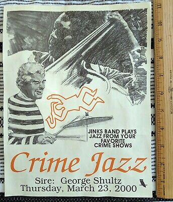 2000 BOHEMIAN GROVE SPRING JINKS -  Crime Jazz Band Prgm – George Schultz (Sire)