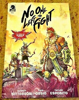 No One Left To Fight #1 - Sitterson / Ossio - Dark Horse 2019 New Sold Out Hot