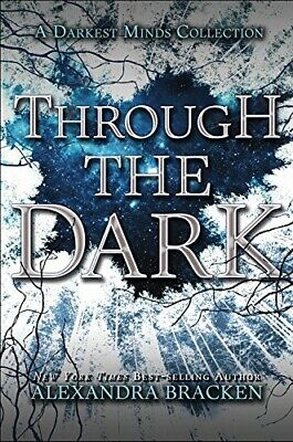 Through The Dark-Book of Short Stories(Darkest Minds)Hardcover AlexandraBracken