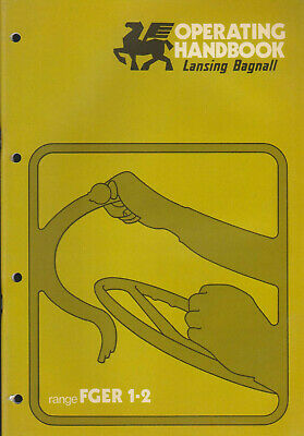 Lansing Bagnall FGER 1.2 Operating Handbook + Lubrication Chart, Circuits Etc