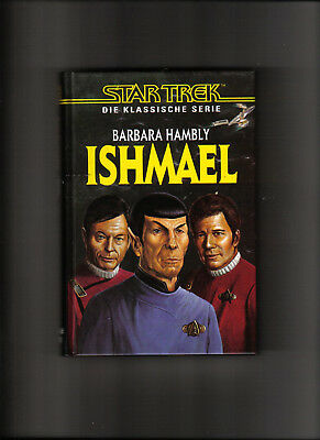 "STAR TREK - ""Ishmael"" -  Hardcover Edition"