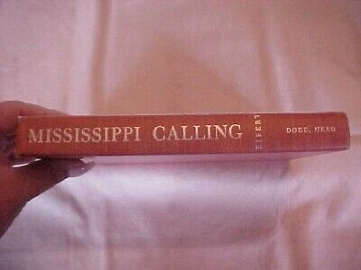 MISSIPPI CALLING by Virginia S. Eifert, SIGNED