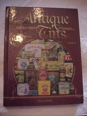 ANTIQUE TINS BOOK III IDENTIFICATION VALUES, UPDATED by DODGE; COFFEE TOBACCO