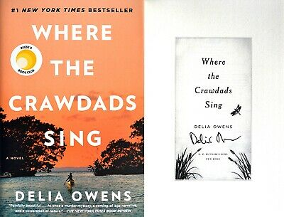 Delia Owens~PERSONALLY SIGNED~Where the Crawdads Sing~1st Ed HC - Debut Novel!