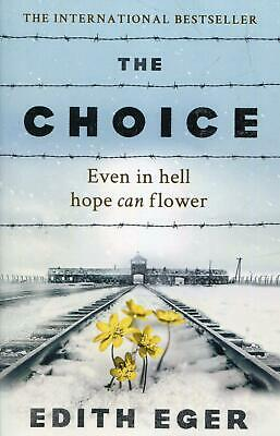 The Choice By Edith Eger New Paperback Book World War II History Best Seller UK