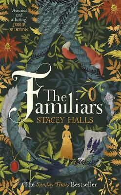 The Familiars By Stacey Halls Brand New Hardcover Book Literary Fiction Best UK