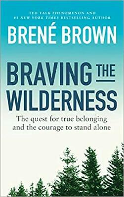 BRAVING THE WILDERNESS Paperback – January 1, 2017