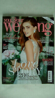 You and Your Wedding Magazine July / August 2019 Your Day Your Way