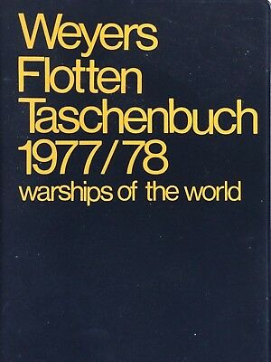 Flottentaschenbuch 1977/78 .Weyers.Warships of the World. Gerhard Albrecht