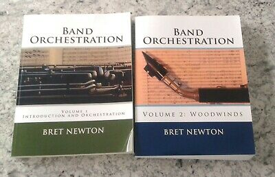 BAND ORCHESTRATION - VOLUMES 1 & 2 By Bret Newton