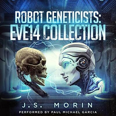 Robot Geneticists: The Complete Collection, Books 1-6 - J.S. Morin [Audiobook]