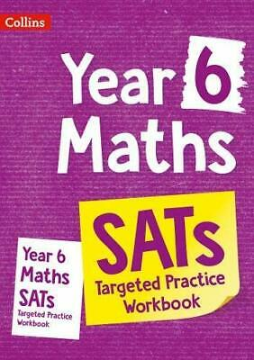 Year 6 Maths SATs Targeted Practice Workbook By Collins KS2 New Paperback Book