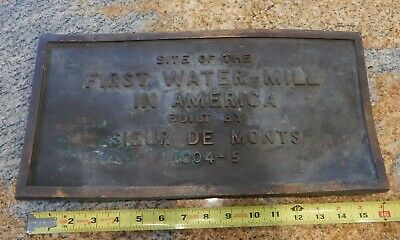 Antique Brass Marker Sign 1St Water-Mill In America 1604-5 Sieur De Monts Plaque