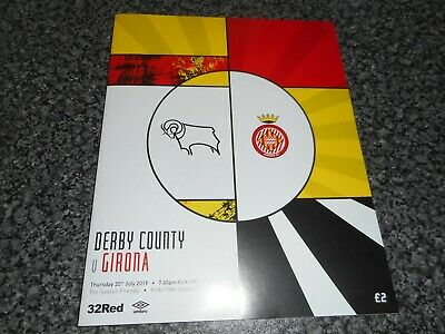 DERBY COUNTY  v  GIRONA ( SPAIN ) 2019/20 PRE-SEASON FRIENDLY ~ JULY 25th   MINT