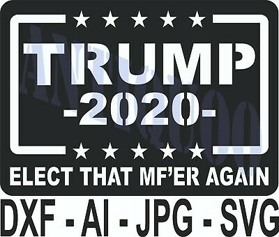 CNC Vector DXF Plasma Router Laser Cut DXF-CDR Vector Files - Trump 2020 Elect