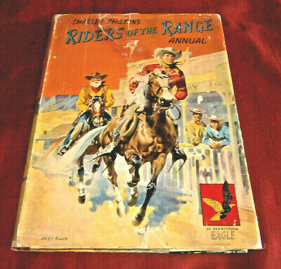 RIDERS OF THE RANGE ANNUAL. SIGNED BY CHARLES CHILTON. Fully Illustr. HB. D/W.