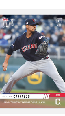 "2019 TOPPS NOW CARD CLEVELAND INDIANS CARLOS CARRASCO #101 12 K""s 7 INN 1-0 WIN"