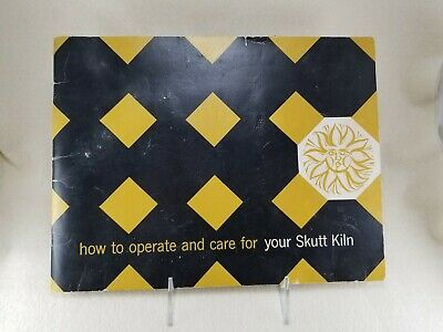 Vintage 1970 SKUTT KILN Operating Manual for Models 145, 181, & 231 VHTF