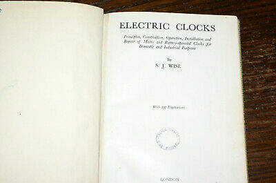 Electric Clocks By S J Wise