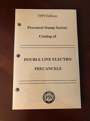 1999 Edition Precancel Stamp Society Catalog Of Double Line Electro Precancels