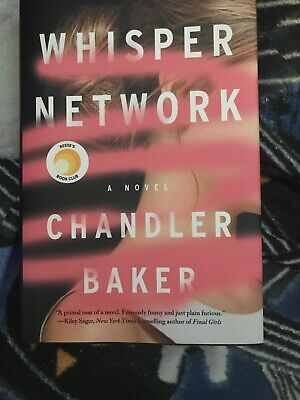 Reese's July Book Club Pick ~ WHISPER NETWORK By Chandler Baker - Hardcover