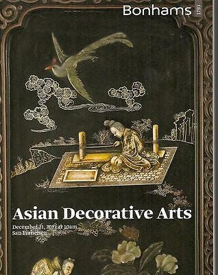 Bonhams/ Fine Chinese Asian Works of Art San Francisco Auction Catalog Dec. 2011