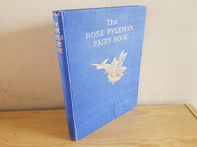 THE ROSE FYLEMAN FAIRY BOOK - 1923 first edition