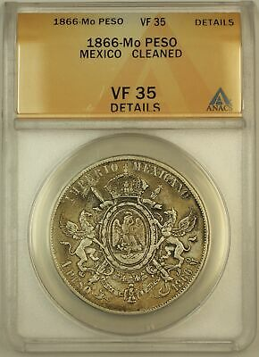 1866 Mo Mexico 1 Peso Coin ANACS VF 35 Cleaned
