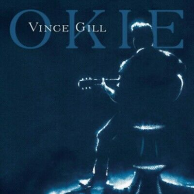 GILL,VINCE - OKIE (CD) Preorder