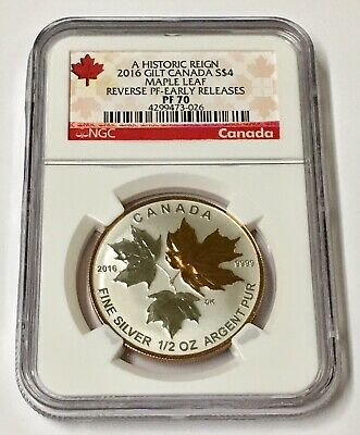 2016 Historic Reign S$4 NGC Gilt Canada Maple Leaf Reverse Early Releases  PF 70