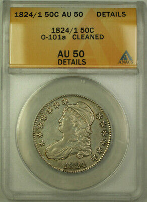 1824/1 O-101a Capped Bust Silver Half Dollar 50c Coin ANACS AU-50 Details