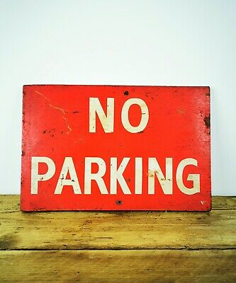 Vintage 20th Century Hand Painted Wooden No Parking Sign