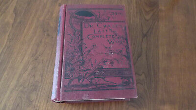 1908 Dr. Chase's Last Complete Work Antique Book Household Medical Cookbook