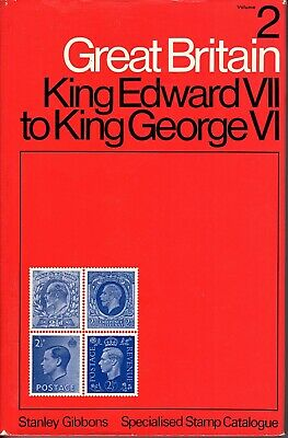 Stanley Gibbons Specialised Stamp Catalogue, King Edward VII to George VI, Vol 2