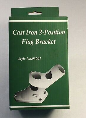 New Evergreen Cast-Iron 2-Position Flag Pole Bracket Style # 03001