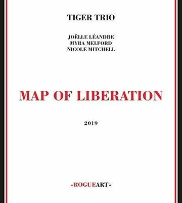 Map Of Liberation - Tiger Trio (2019, CD NEUF)