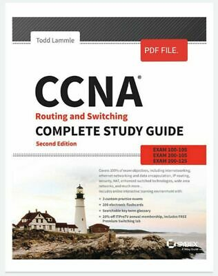 CCNA Routing and Switching Complete Study Guide Exams 100-105, 200-105, 200-125