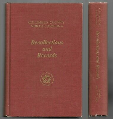COLUMBUS COUNTY NORTH Carolina Recollections & Records Whiteville NC