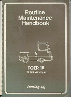 Lansing TOER 10 (British Airways) Routine Maintenance Handbook comb binding