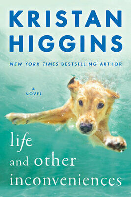 Life and Other Inconveniences by Kristan Higgins (2019,Book,ePub,PDF)