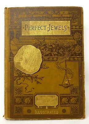 Perfect Jewels - 1884 Antique Book of Poetry Fiction Music - Illustrated