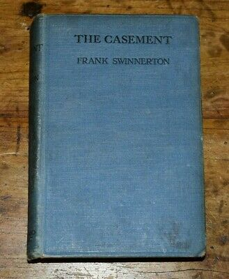 Early Copy of THE CASEMENT by FRANK SWINNERTON-2nd Printing