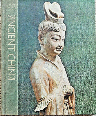 Great Ages of Man ANCIENT CHINA TIME LIFE Books