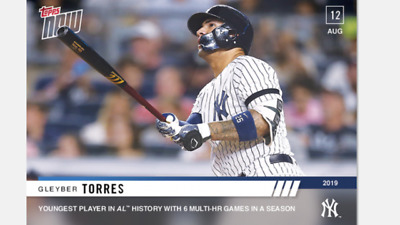 2019 TOPPS NOW CARD NEW YORK YANKEES GLEYBER TORRES #674 6th MULTI-HR GAMES