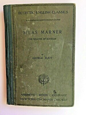 1894 Silas Marner George Eliot Eclectic English Classics Rare Antique RB4