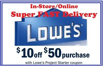 SAVE NOW!!! Lowes $10 OFF $50 Coupon In-Store/Online Super FAST Delivery