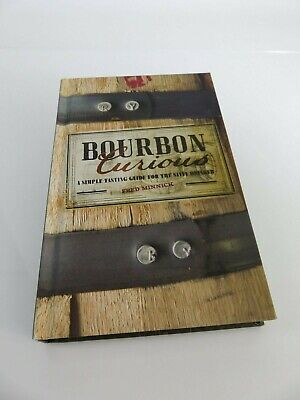 Book, Bourbon Curious: A Simple Tasting Guide for the Savvy Drinker
