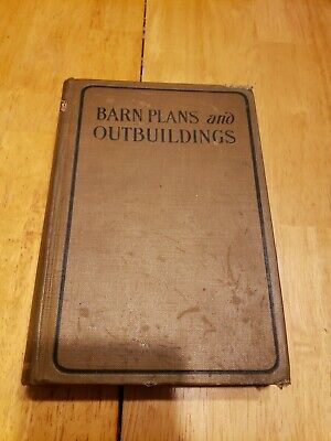 Barns Plans and Outbuildings. Architecture Rare VG. 375 illus. 1912