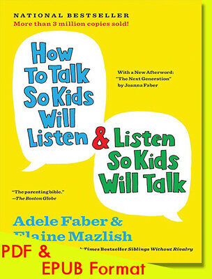 How to Talk So Kids Will Listen & Listen So Kids Will Talk {PD_f & EPU_B format}
